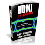 Book Anouncement: HDMI® Uncensored – Inside HDMI